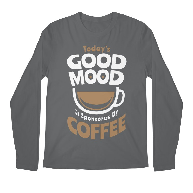 Today's Good Mood Is Sponsored By Coffee Smiley Face Cup Men's Longsleeve T-Shirt by Grandio Design Artist Shop