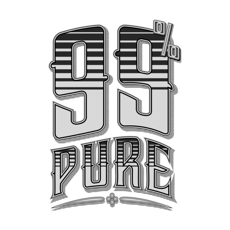 99% Pure   by Grandio Design Artist Shop