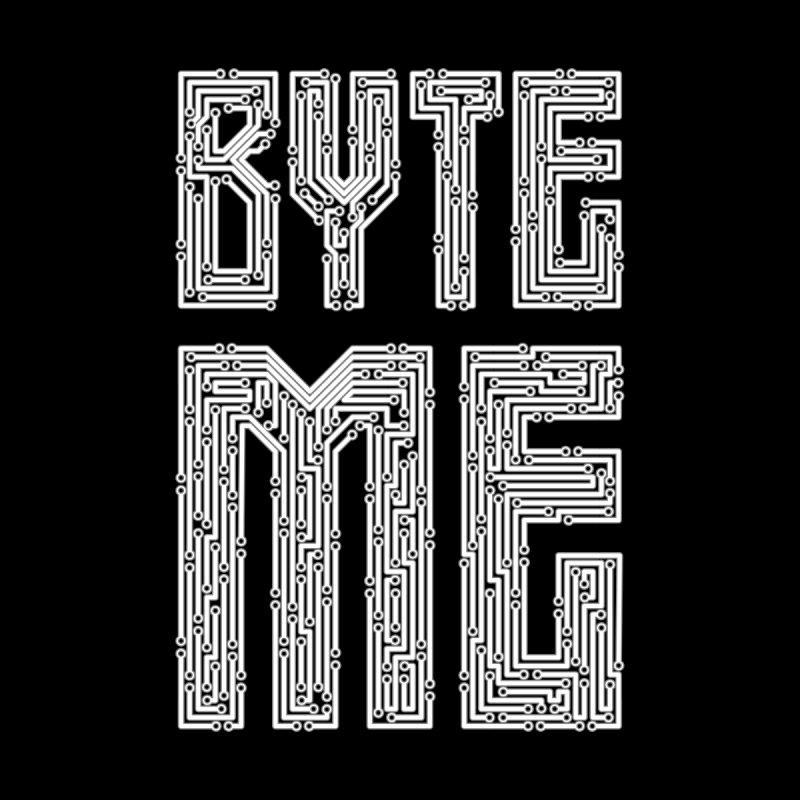 Byte Me by Grandio Design Artist Shop