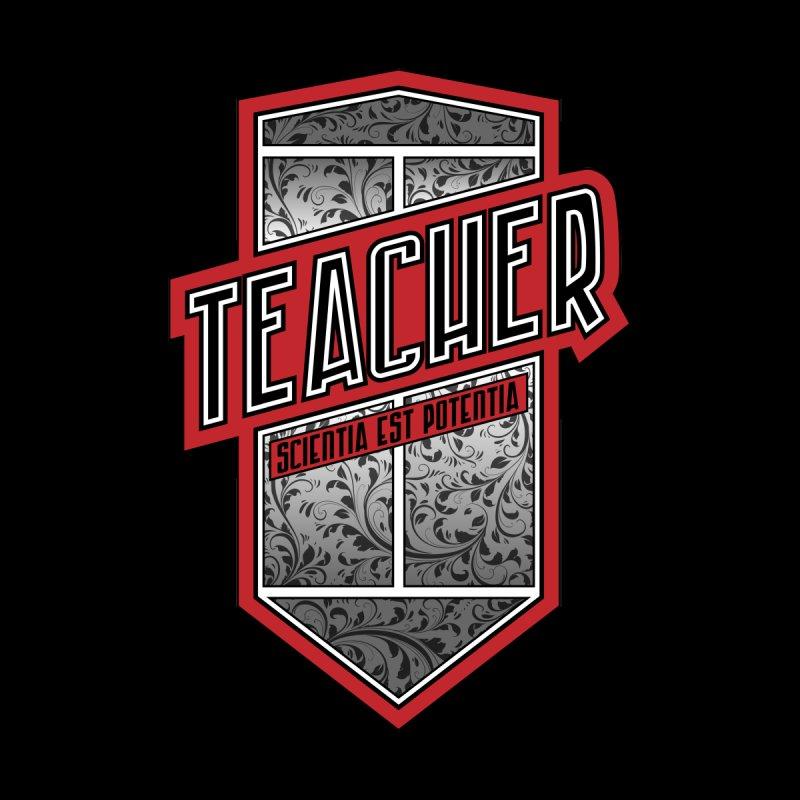 Teacher Shield by Grandio Design Artist Shop