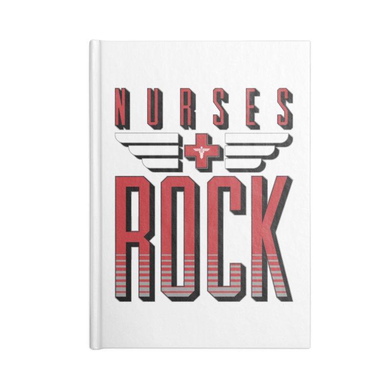 Nurses ROCK Accessories Notebook by Grandio Design Artist Shop