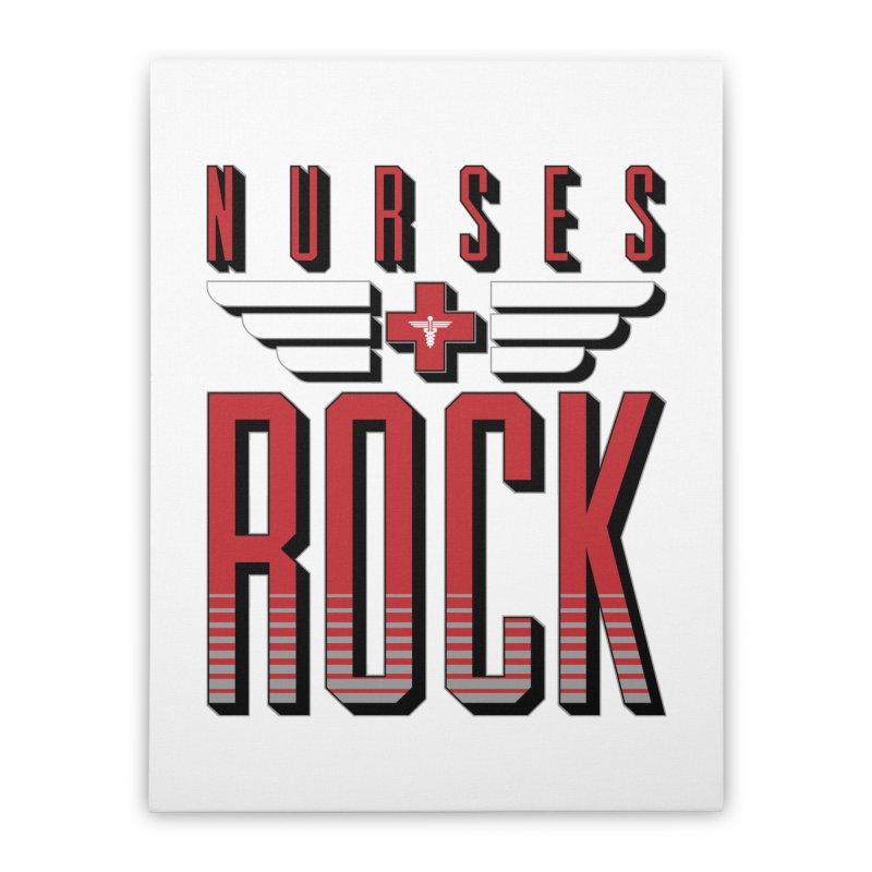 Nurses ROCK Home Stretched Canvas by Grandio Design Artist Shop