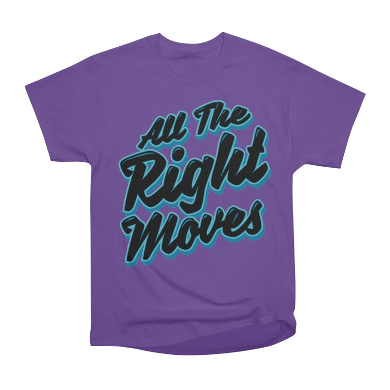 All The Right Chess Moves Women's Classic Unisex T-Shirt by Grandio Design Artist Shop