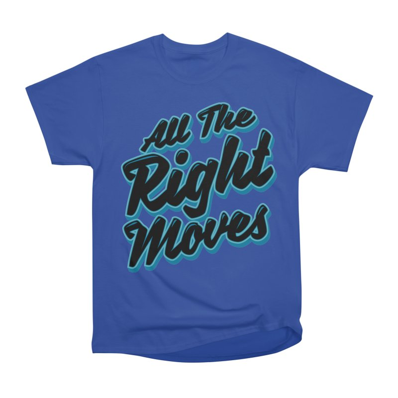 All The Right Chess Moves Men's Classic T-Shirt by Grandio Design Artist Shop