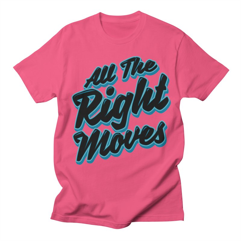 All The Right Chess Moves Women's Unisex T-Shirt by Grandio Design Artist Shop