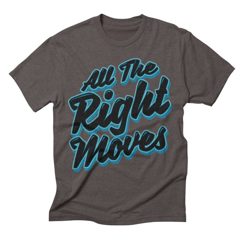 All The Right Chess Moves Men's Triblend T-Shirt by Grandio Design Artist Shop