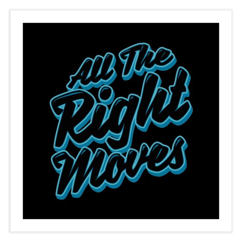 All The Right Chess Moves Home Fine Art Print by Grandio Design Artist Shop