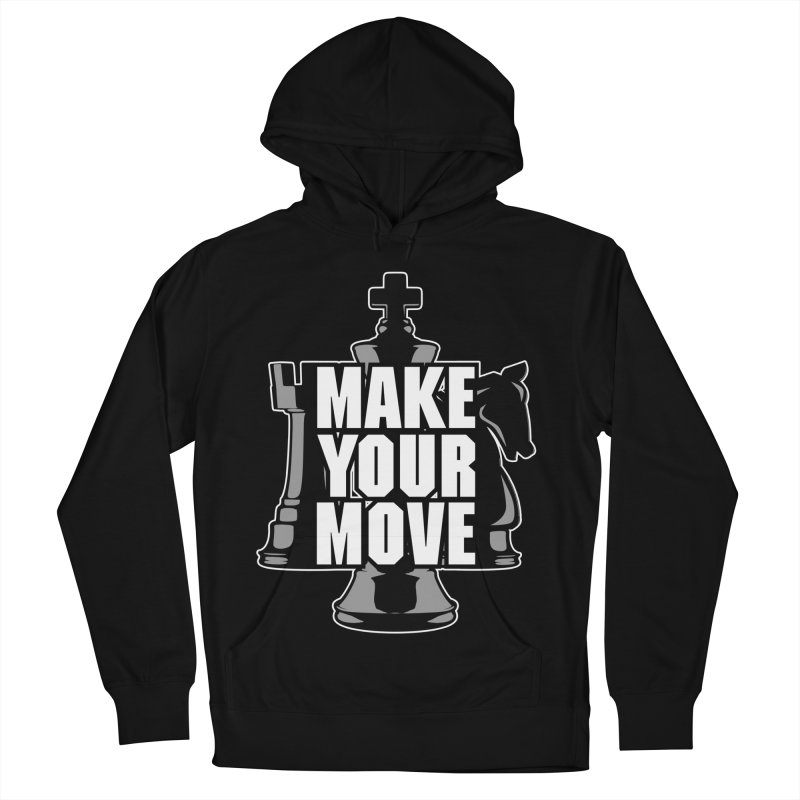 Make Your Move Chess Women's Pullover Hoody by Grandio Design Artist Shop