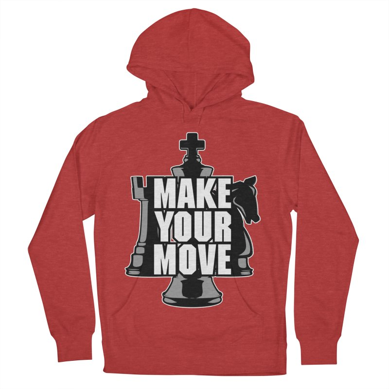 Make Your Move Chess Men's Pullover Hoody by Grandio Design Artist Shop
