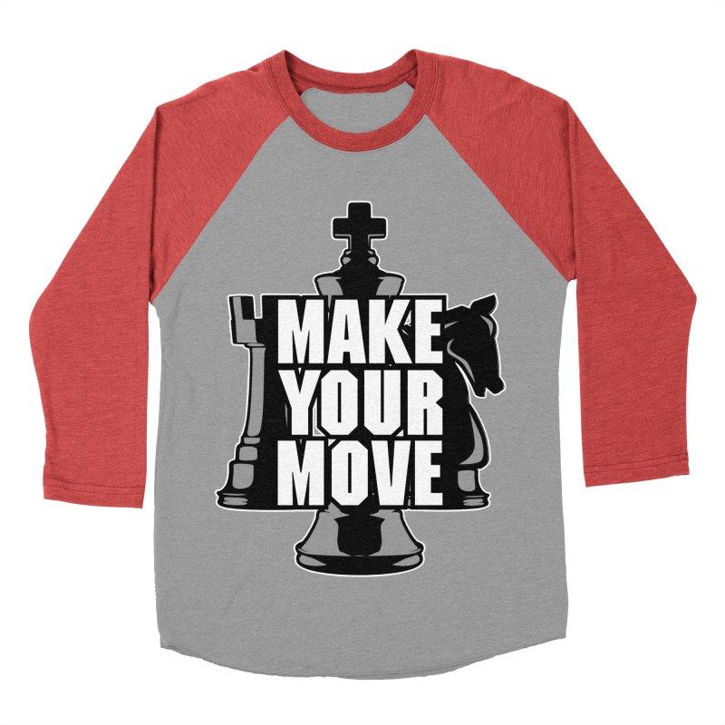 Make Your Move Chess Men's Baseball Triblend T-Shirt by Grandio Design Artist Shop