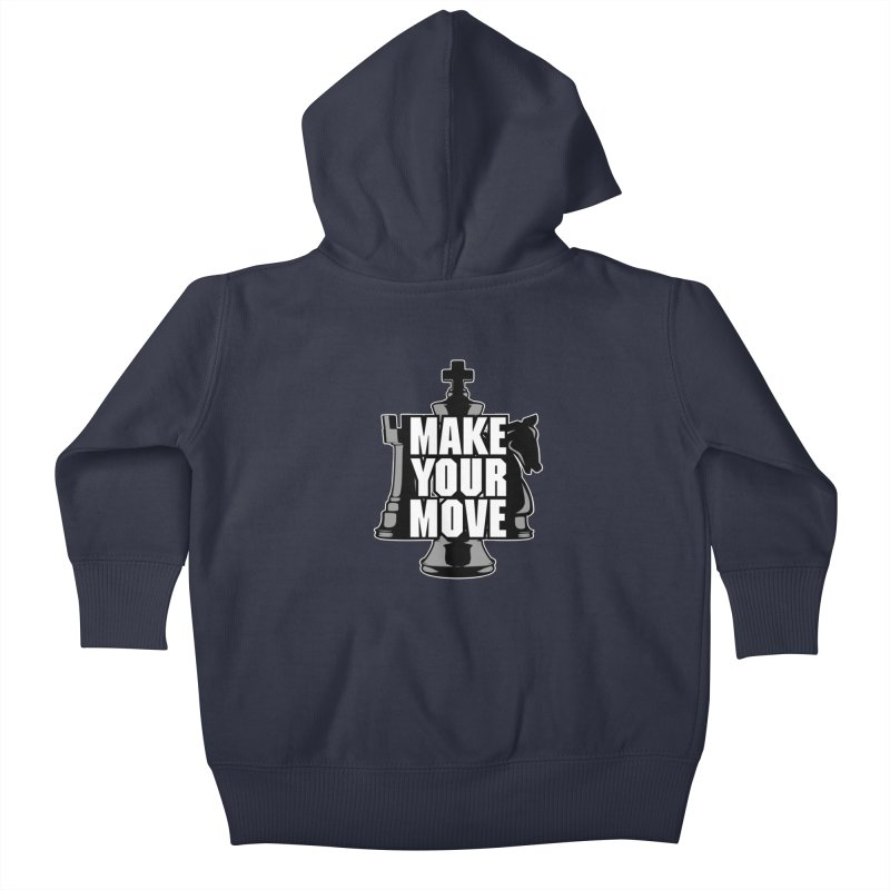 Make Your Move Chess Kids Baby Zip-Up Hoody by Grandio Design Artist Shop