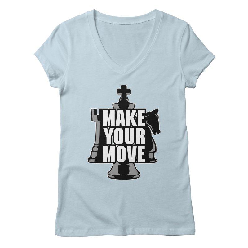 Make Your Move Chess Women's V-Neck by Grandio Design Artist Shop