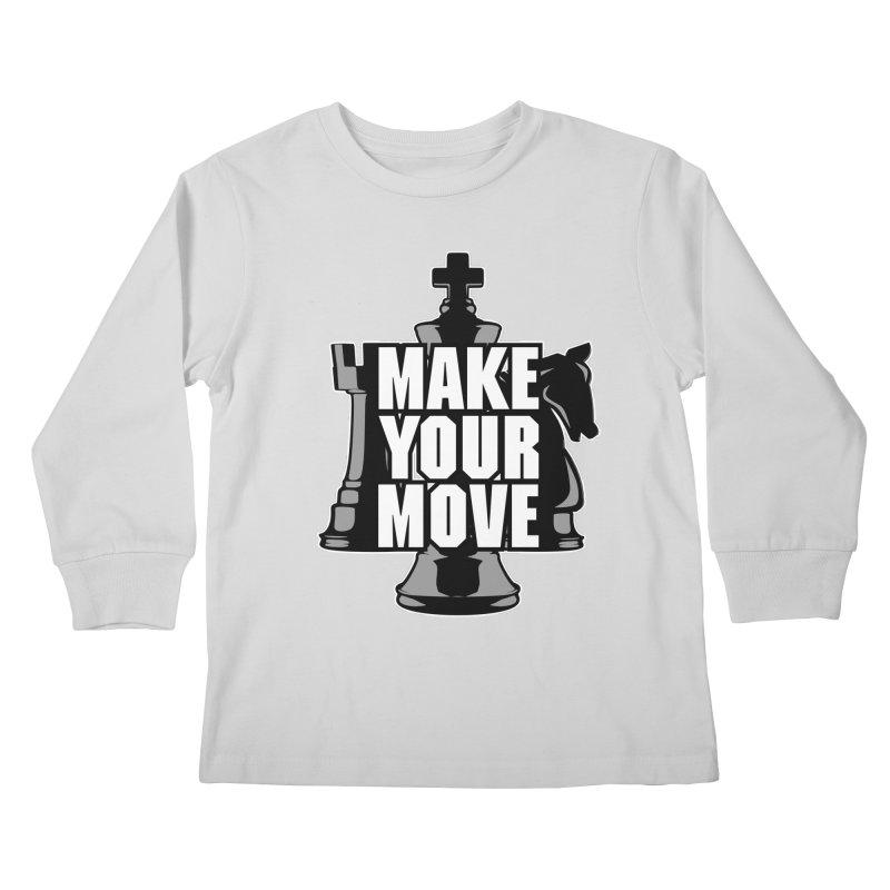 Make Your Move Chess Kids Longsleeve T-Shirt by Grandio Design Artist Shop