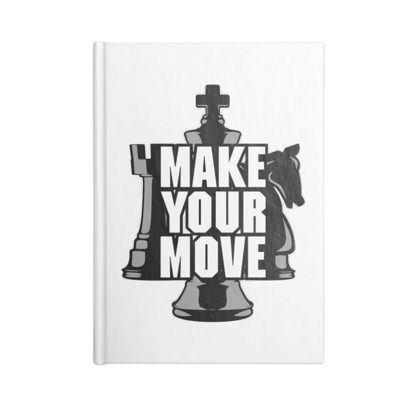 Make Your Move Chess Accessories Notebook by Grandio Design Artist Shop