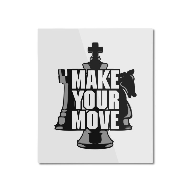 Make Your Move Chess Home Mounted Aluminum Print by Grandio Design Artist Shop