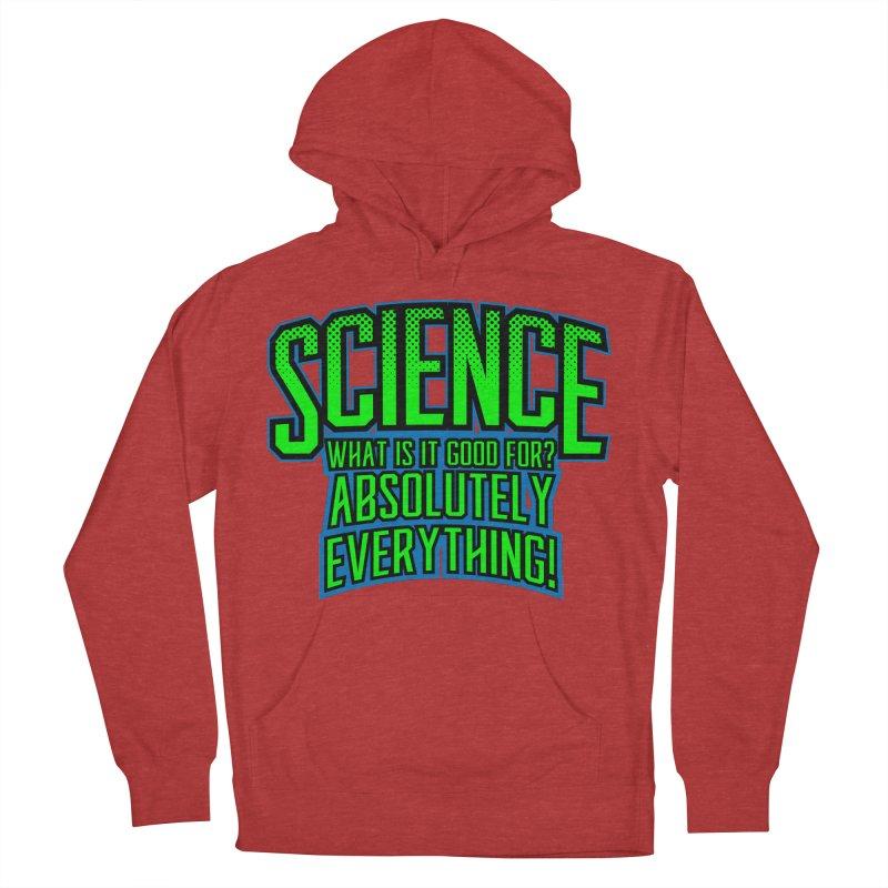 Science is Good Men's Pullover Hoody by Grandio Design Artist Shop