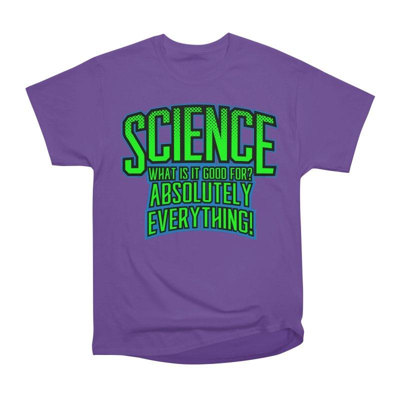 Science is Good Men's Classic T-Shirt by Grandio Design Artist Shop