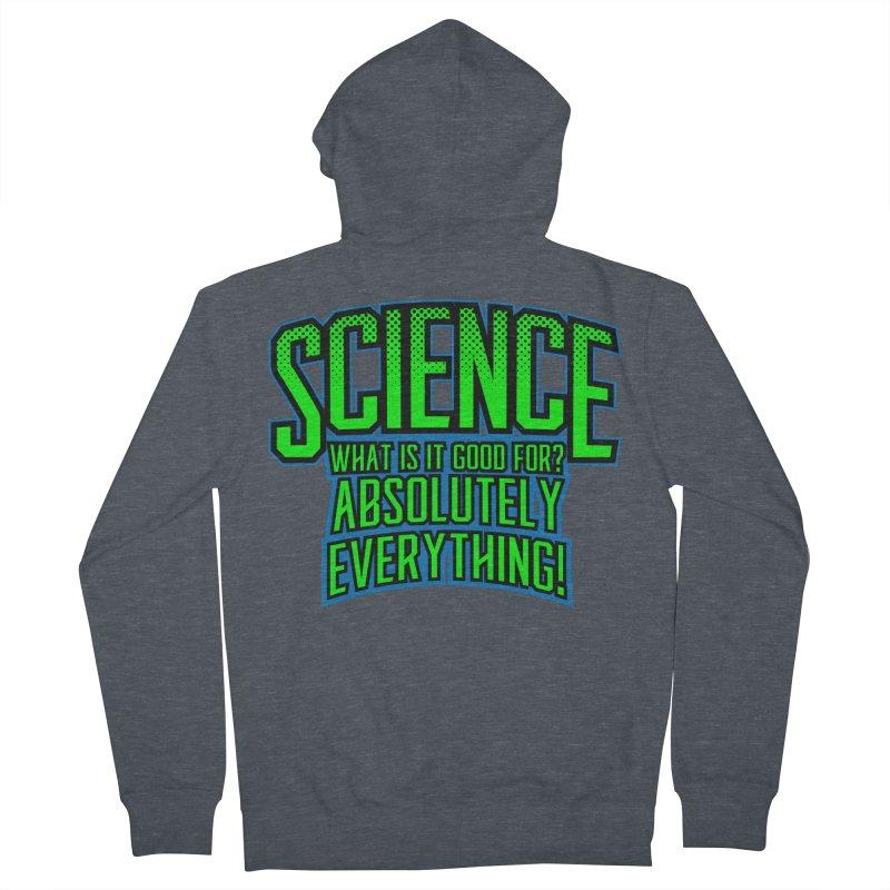 Science is Good Women's Zip-Up Hoody by Grandio Design Artist Shop