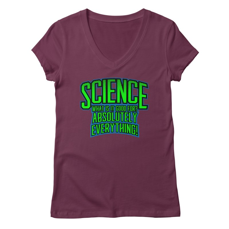 Science is Good Women's V-Neck by Grandio Design Artist Shop