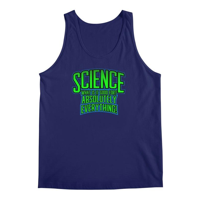 Science is Good Men's Tank by Grandio Design Artist Shop