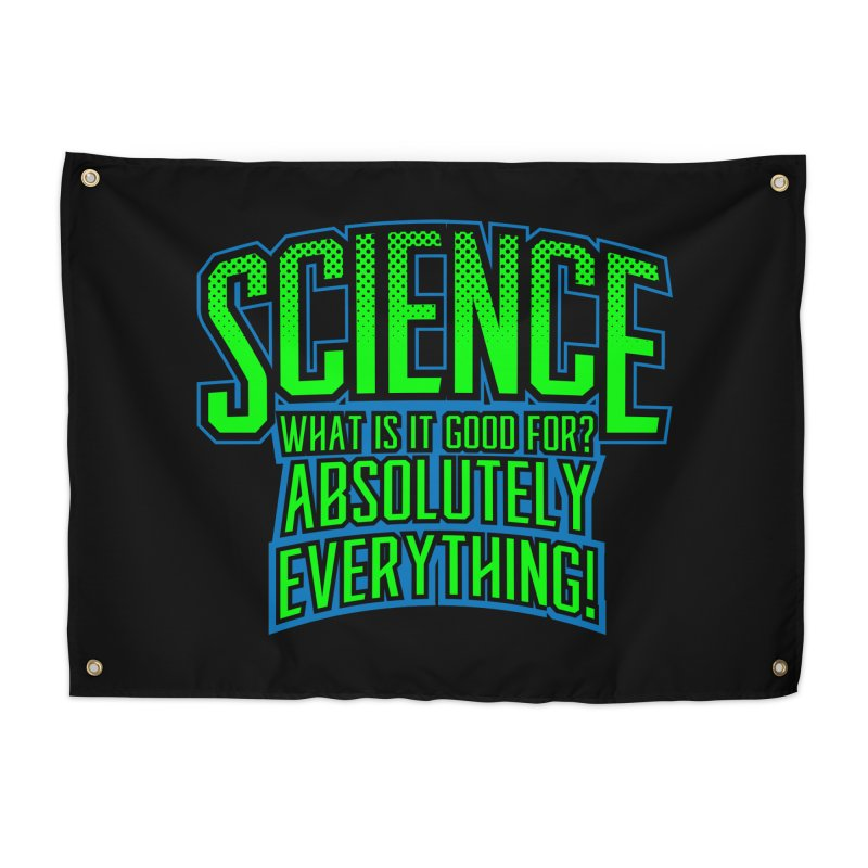 Science is Good Home Tapestry by Grandio Design Artist Shop