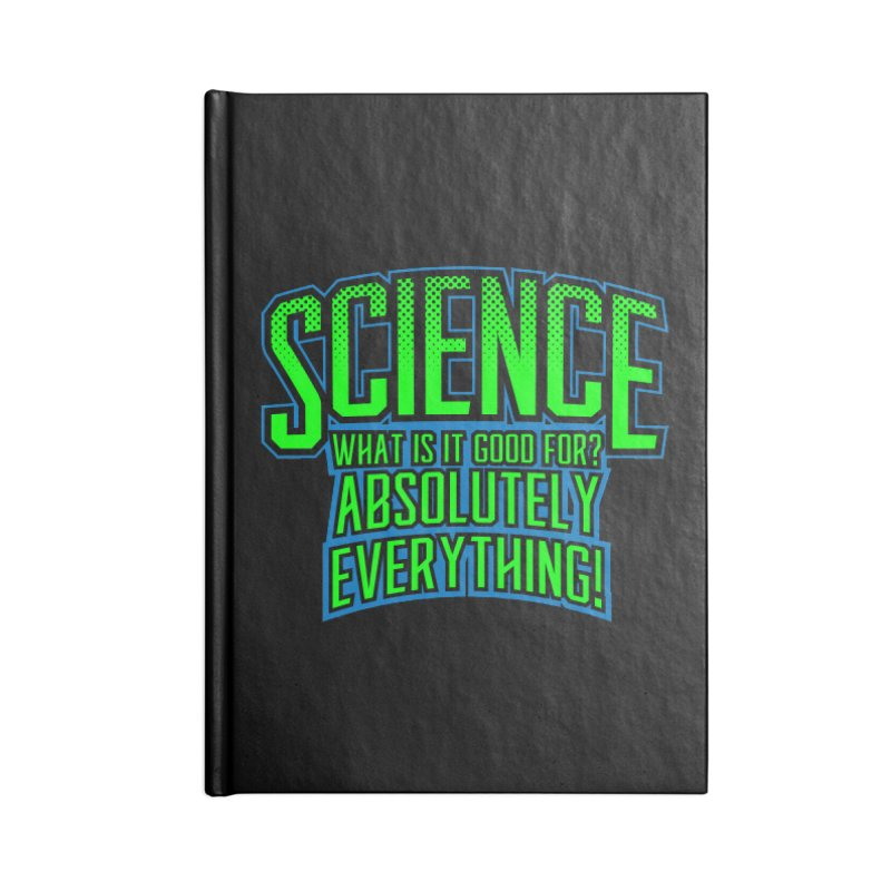 Science is Good Accessories Notebook by Grandio Design Artist Shop