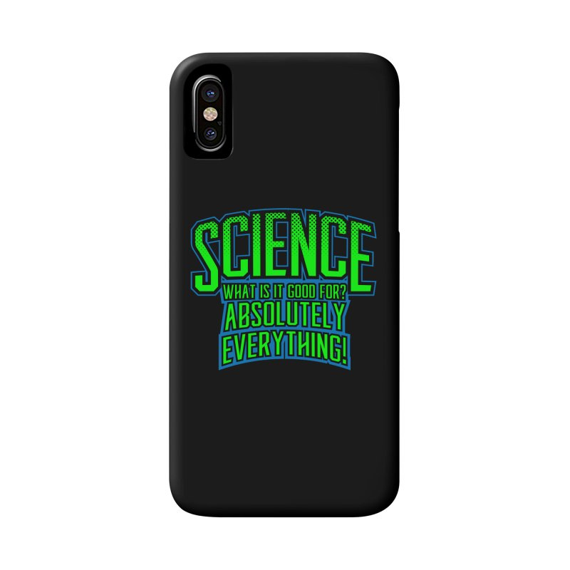 Science is Good Accessories Phone Case by Grandio Design Artist Shop
