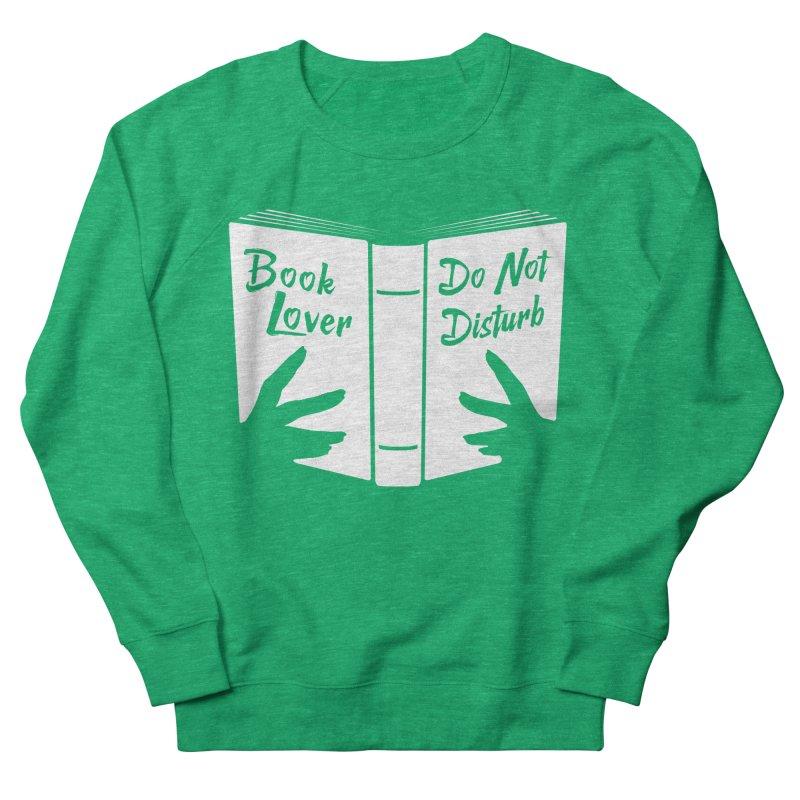 Book Lover, Do Not Disturb Men's Sweatshirt by Grandio Design Artist Shop