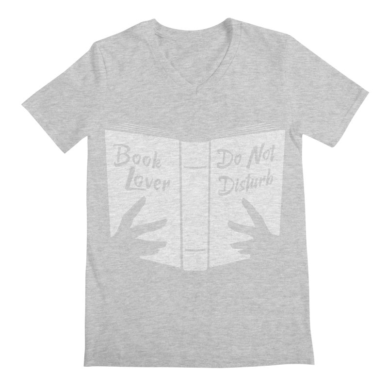 Book Lover, Do Not Disturb Men's V-Neck by Grandio Design Artist Shop