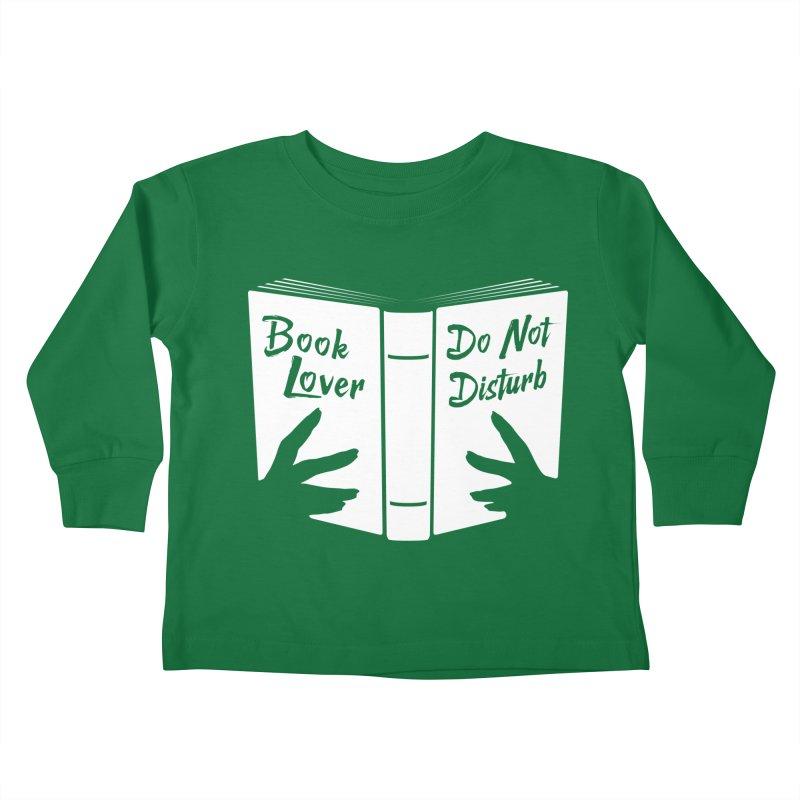 Book Lover, Do Not Disturb Kids Toddler Longsleeve T-Shirt by Grandio Design Artist Shop