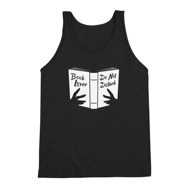 Book Lover, Do Not Disturb Men's Triblend Tank by Grandio Design Artist Shop