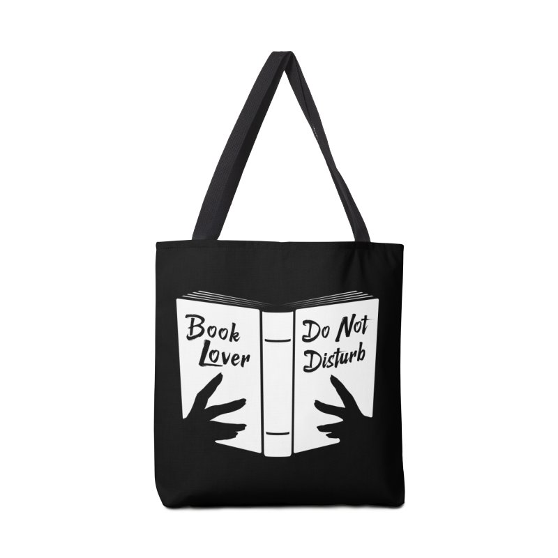Book Lover, Do Not Disturb Accessories Bag by Grandio Design Artist Shop