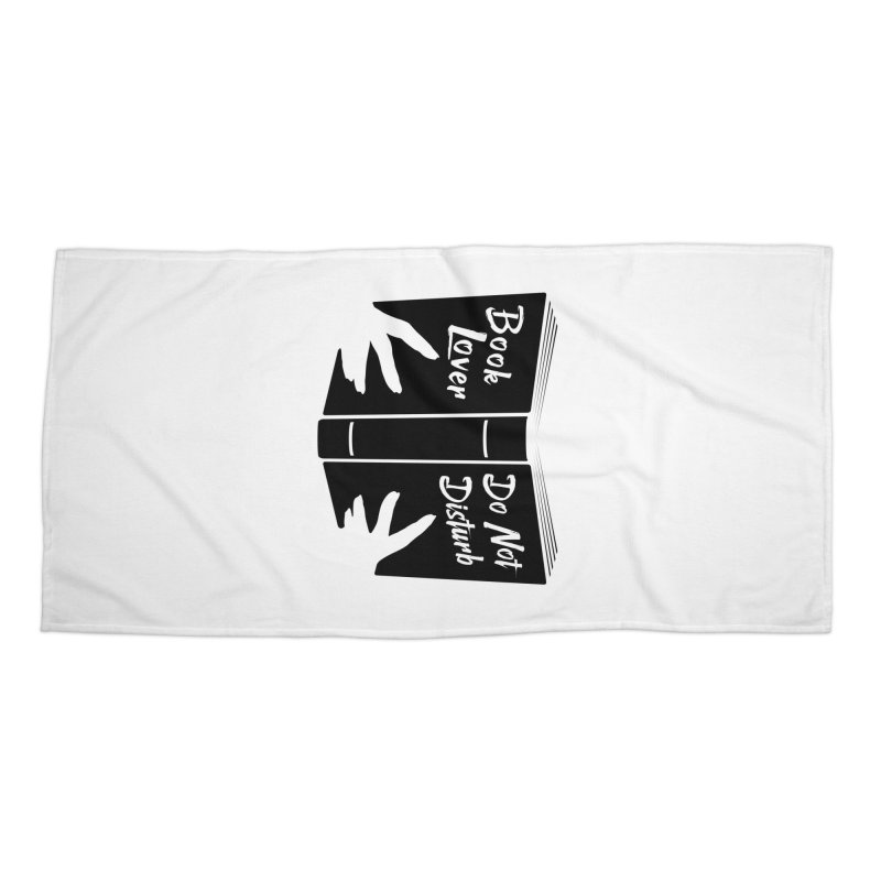 Book Lover, Do Not Disturb II Accessories Beach Towel by Grandio Design Artist Shop