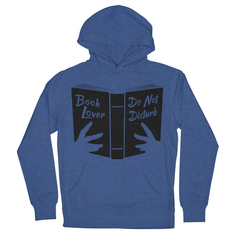 Book Lover, Do Not Disturb II Men's Pullover Hoody by Grandio Design Artist Shop