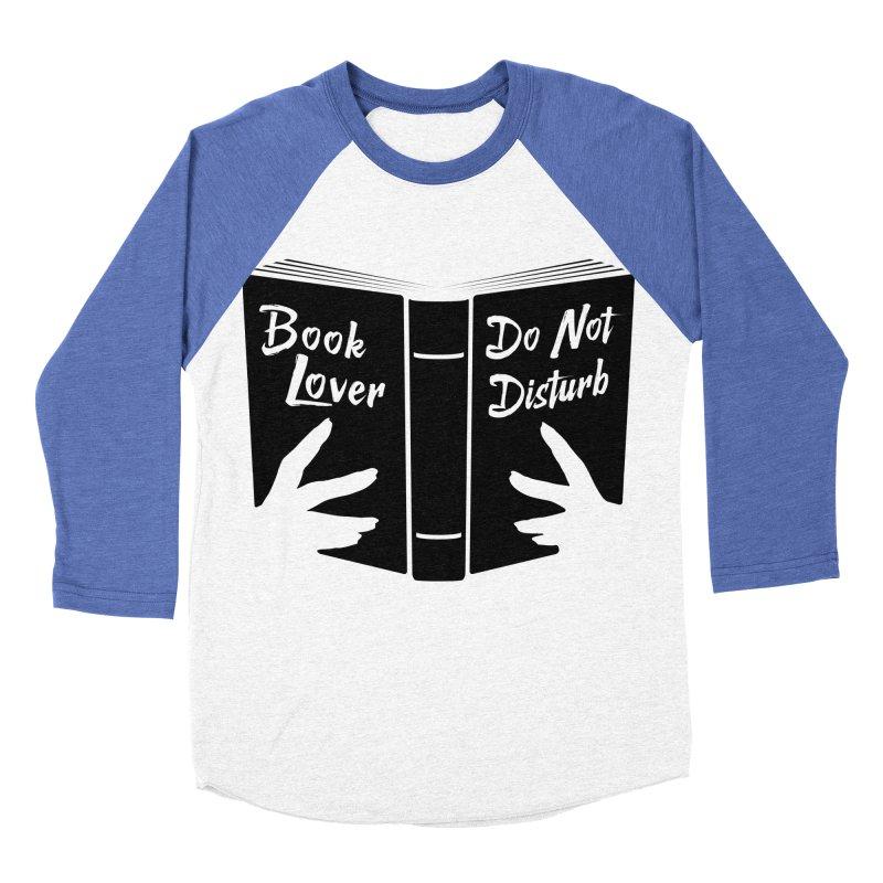 Book Lover, Do Not Disturb II Men's Baseball Triblend T-Shirt by Grandio Design Artist Shop