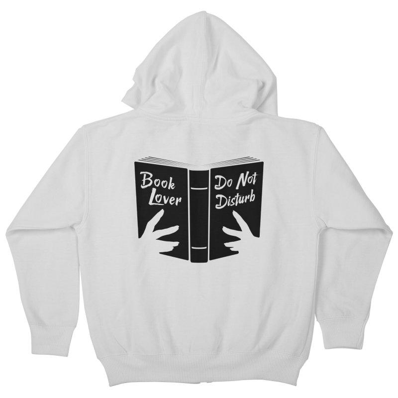 Book Lover, Do Not Disturb II Kids Zip-Up Hoody by Grandio Design Artist Shop