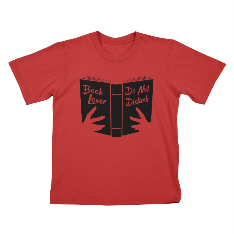 Book Lover, Do Not Disturb II Kids T-Shirt by Grandio Design Artist Shop