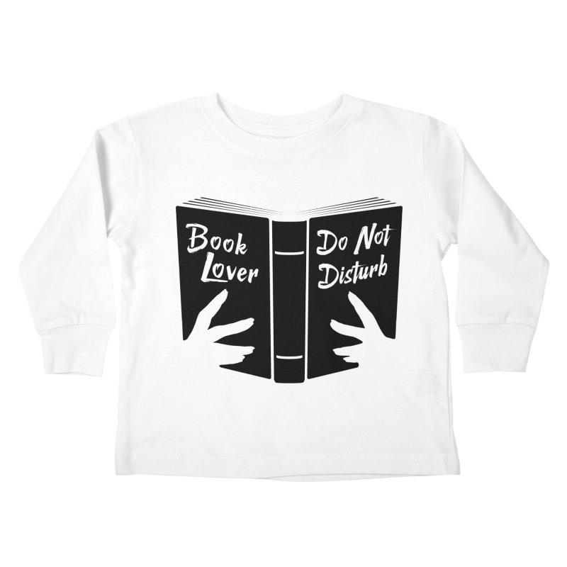 Book Lover, Do Not Disturb II Kids Toddler Longsleeve T-Shirt by Grandio Design Artist Shop