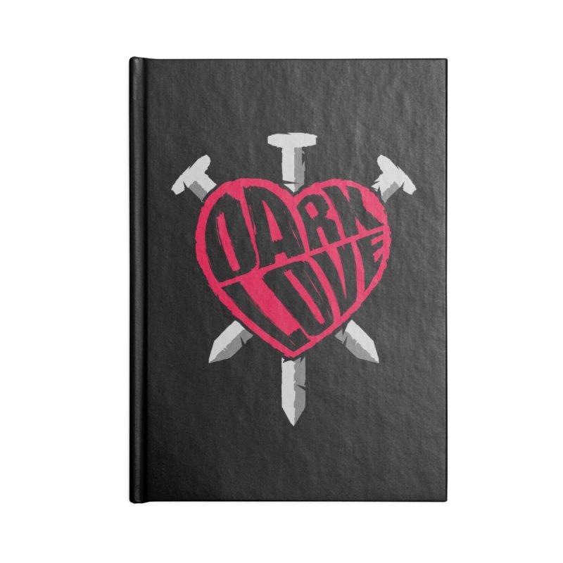 Dark Love Accessories Notebook by Grandio Design Artist Shop