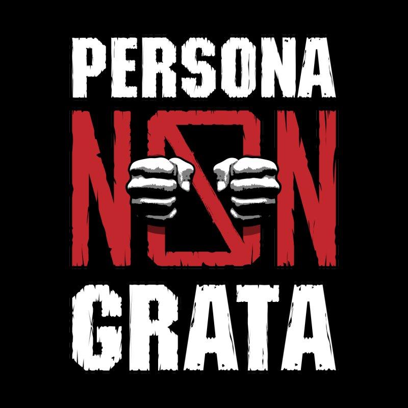 Persona Non Grata by Grandio Design Artist Shop