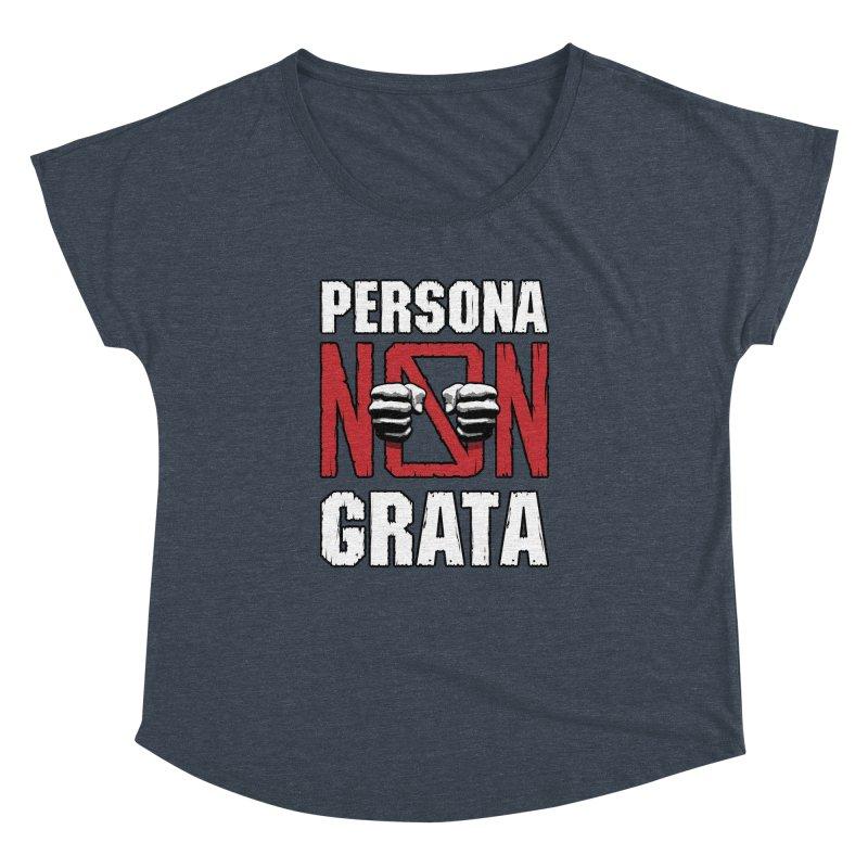 Persona Non Grata Women's Dolman by Grandio Design Artist Shop