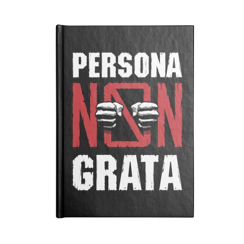 Persona Non Grata Accessories Notebook by Grandio Design Artist Shop