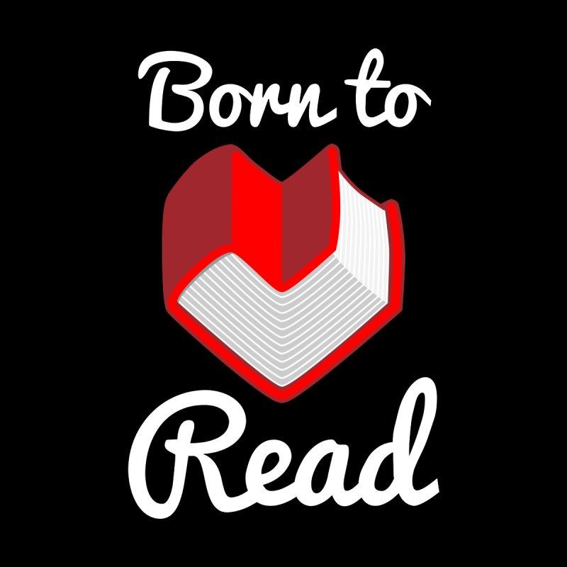 Born to Read by Grandio Design Artist Shop
