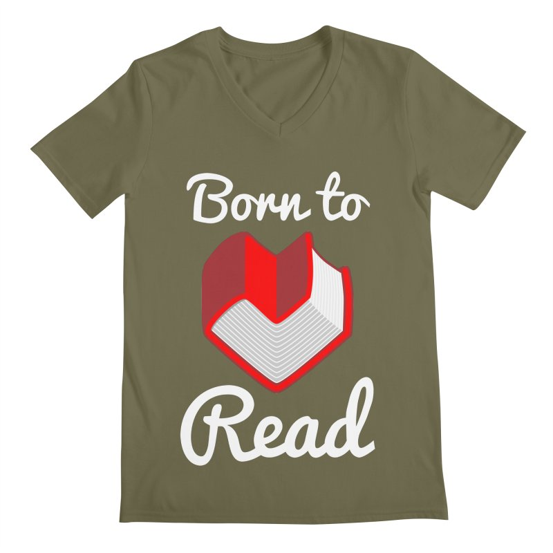 Born to Read Men's V-Neck by Grandio Design Artist Shop