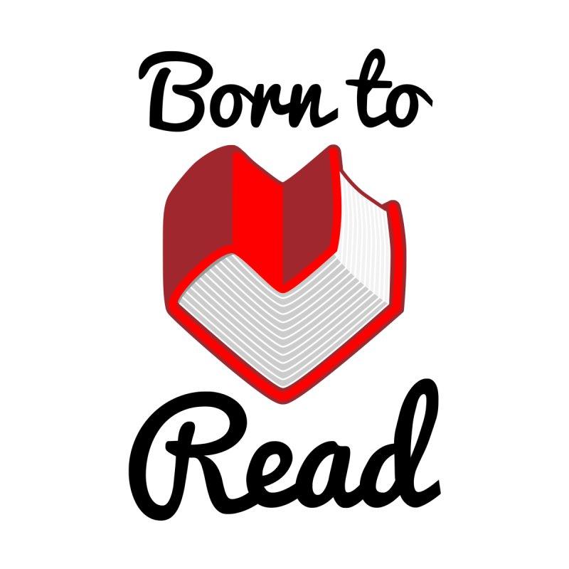 Born to Read II by Grandio Design Artist Shop
