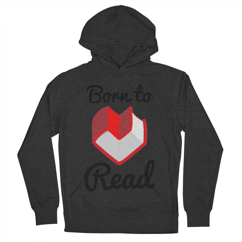 Born to Read II Men's Pullover Hoody by Grandio Design Artist Shop