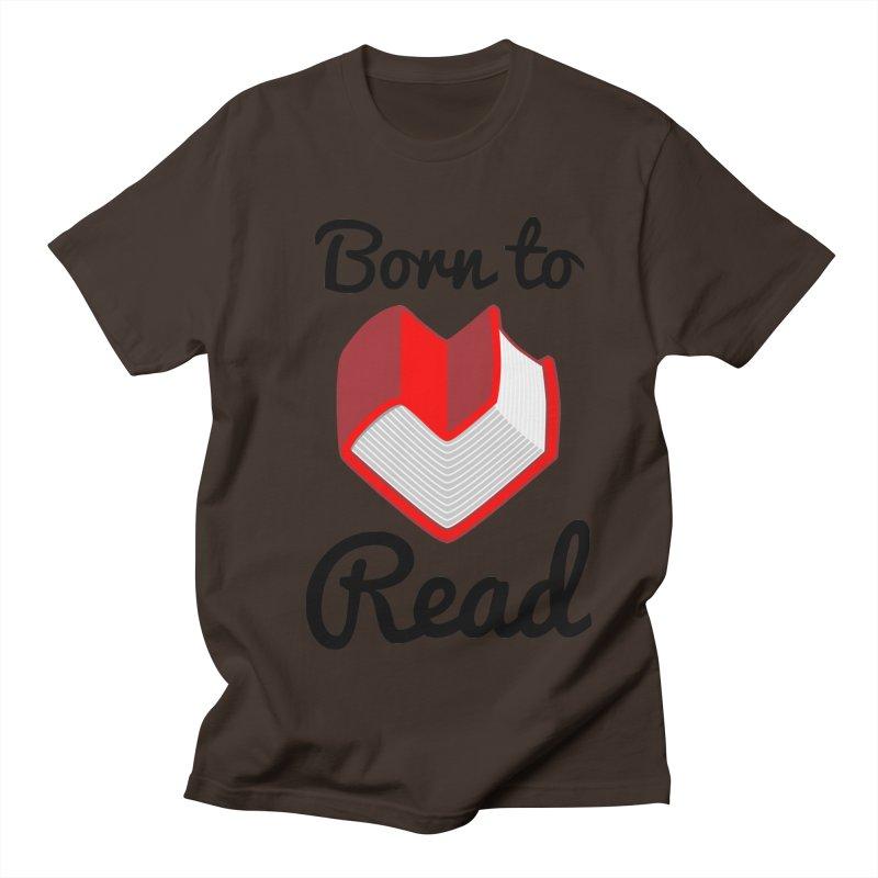Born to Read II Men's T-Shirt by Grandio Design Artist Shop