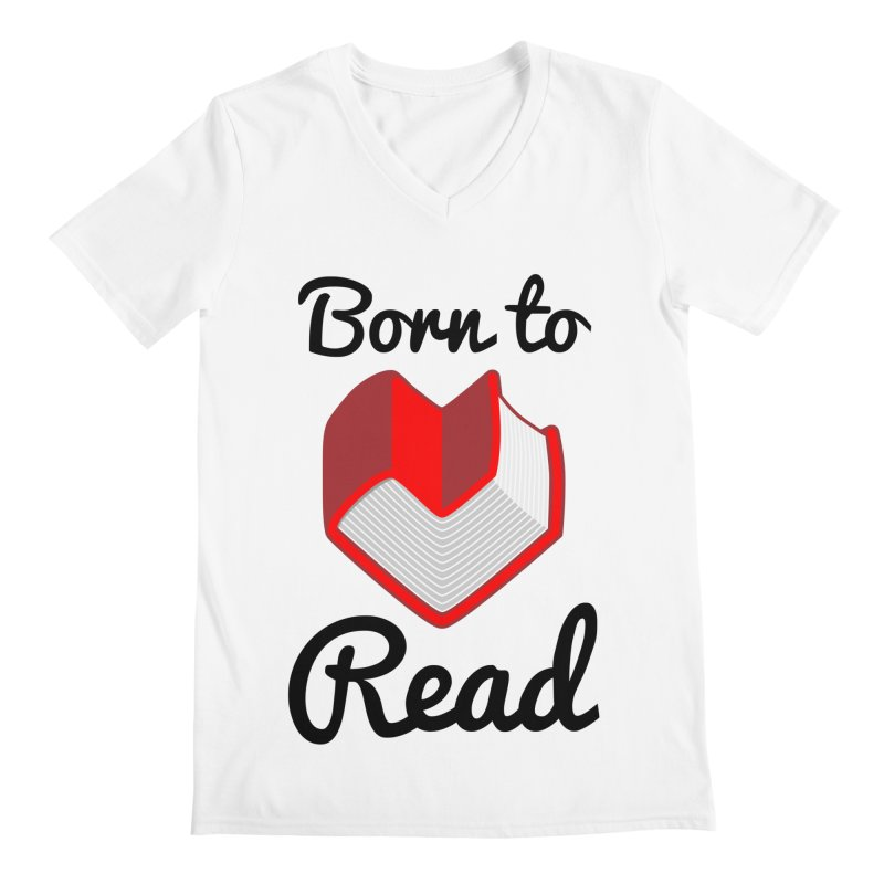 Born to Read II Men's V-Neck by Grandio Design Artist Shop