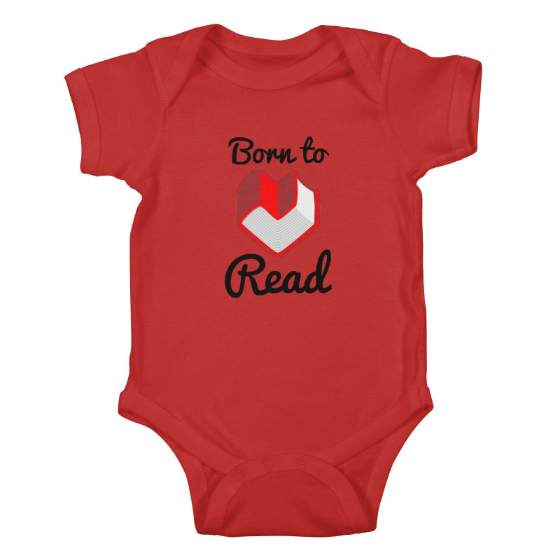 Born to Read II Kids Baby Bodysuit by Grandio Design Artist Shop