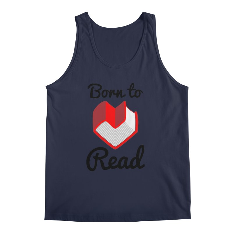Born to Read II Men's Tank by Grandio Design Artist Shop